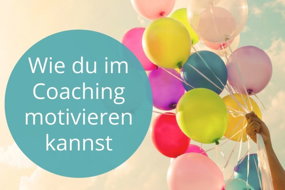 Motivation im Coaching