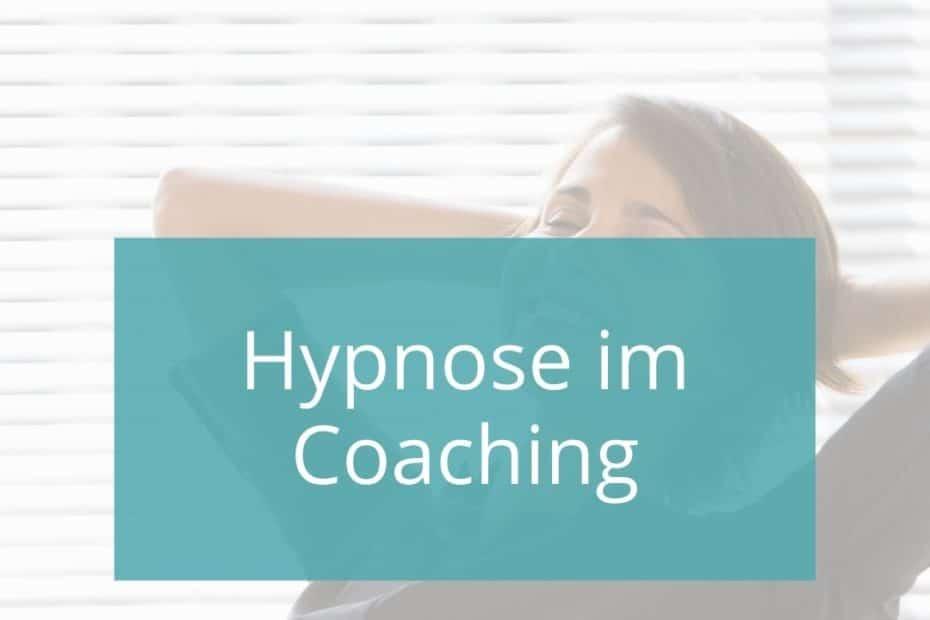 Hypnose im Coaching