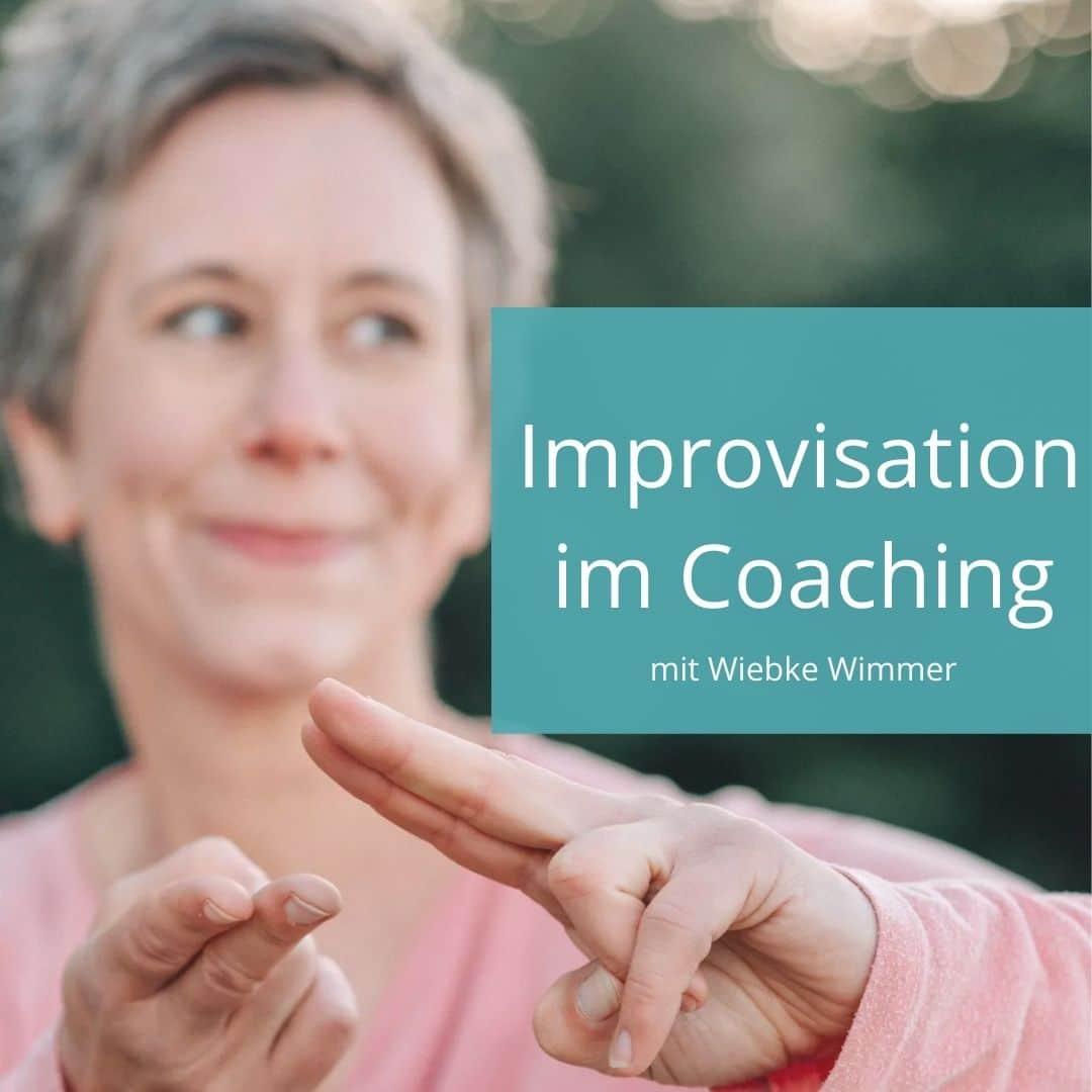 Improvisation im Coaching